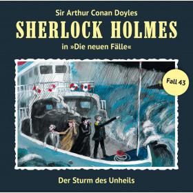 Sherlock Holmes: Die neuen Fälle 43: Der Sturm des Unheils