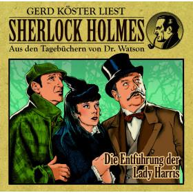 Sherlock Holmes - Aus den Tagebüchern von Dr. Watson: Die Entführung der Lady Harris