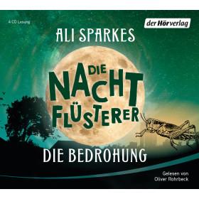 Ali Sparkes - Die Nachtflüsterer - Die Bedrohung