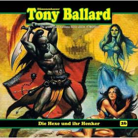 Tony Ballard 26 - Die Hexe und ihr Henker