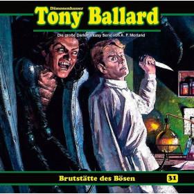 Tony Ballard 31 - Brutstätte des Bösen