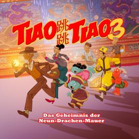 Tiao Tiao 3 – Das Geheimnis der Neun-Drachen-Mauer