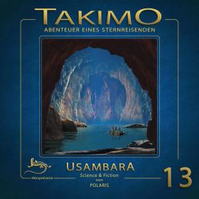 Takimo - Folge 13: Usambara
