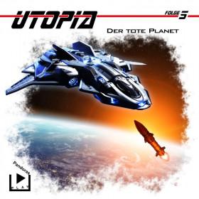 Utopia - Folge 5: Der tote Planet