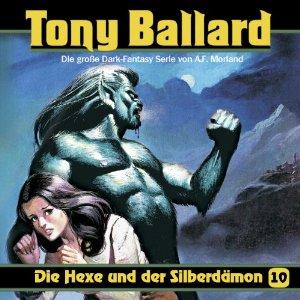 Tony Ballard 10 die Hexe und der Silberdämon