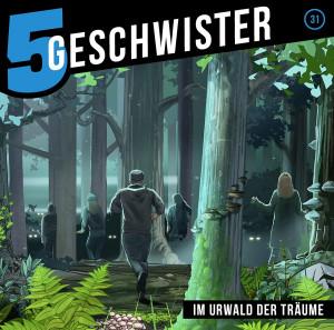 5 Geschwister - Folge 31: Im Urwald der Träume