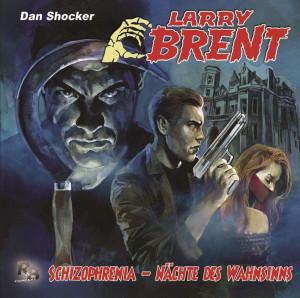 Larry Brent 37: Schizophrenia - Nächte des Wahnsinns