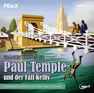 Francis Durbridge: Paul Temple und der Fall Kelby