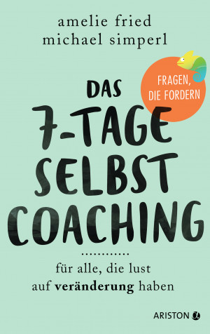 Das 7-Tage-Selbstcoaching