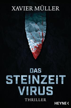 Das Steinzeit-Virus