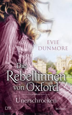 Die Rebellinnen von Oxford - Unerschrocken