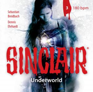 SINCLAIR - Underworld: Folge 03 180bpm