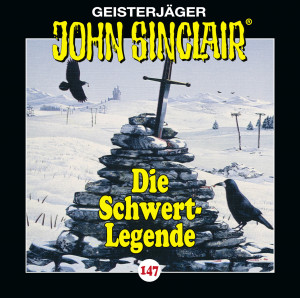 John Sinclair - Folge 147: Die Schwert-Legende