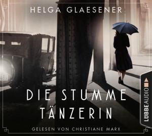 Helga Glaesener - Die stumme Tänzerin