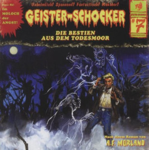 Geister-Schocker 07 Die Bestien aus dem Todesmoor