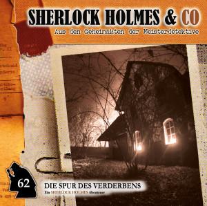 Sherlock Holmes und co. 62 Die Spur des Verderbens (Teil 2)