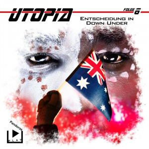 Utopia - Folge 6: Entscheidung in Down Under