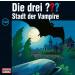 Die drei Fragezeichen Folge 140 Stadt der Vampire