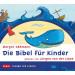 Margot Käßmann - Die Bibel für Kinder