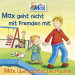 Max 02: Max geht nicht mit Fremden mit / Max übernachtet...