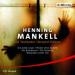 Henning Mankell - Die Wallander Hörspiel Edition
