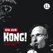 Stefan Kaminski - Kong! Hörspiel