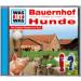 WAS IST WAS Hörspiel Bauernhof/ Hunde