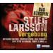 Stieg Larsson - Vergebung - Das Hörspiel