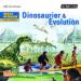 Weltwissen für Kinder: Dinosaurier & Evolution
