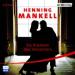 Henning Mankell - Die Rückkehr des Tanzlehrers Hörspiel