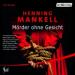 Henning Mankell - Mörder ohne Gesicht Hörspiel