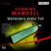 Henning Mankell - Wallander erster Fall Hörspiel