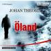 Johan Theorin - Öland Krimi Hörspiel