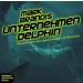Mark Brandis - 03 - Unternehmen Delphin