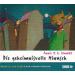 Annie M. G. Schmidt - Die geheimnisvolle Minusch Hörspiel