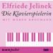 Elfriede Jelinek, Die Klavierspielerin