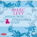 Marc Levy - Wenn wir zusammen sind - Hörspiel