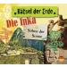 Rätsel der Erde - Die Inka