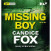 Candice Fox - Missing Boy