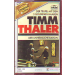 MC Fass Timm Thaler + Der Teufel mit den drei goldenen Haaren