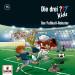 Die drei ??? Fragezeichen Kids - Folge 75: Der Fußball-Roboter