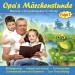 Opa's Märchenstunde - Märchen-Hörspielklassiker für Kinder - Folge 1