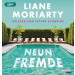 Liane Moriarty - Neun Fremde