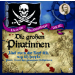 2 CD Totenkopfflagge 3 Die großen Piratinnen