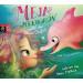 Erik Ole Lindström - Meja Meergrün rettet den kleinen Delfin: Band 2