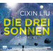 Cixin Liu - Die drei Sonnen - The Three Body Problem (1)