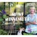 Meike Winnemuth - Bin im Garten: Ein Jahr wachsen und wachsen lassen