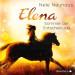 Elena - Ein Leben für Pferde: Sommer der Entscheidung