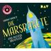 Die Marsrakete und weitere Abenteuer: Die Original-Hörspiele