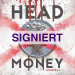 Head Money - Staffel 1 (signiert)